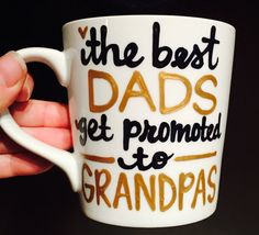 Fathers and Grandpas-mug-Greatest dad-Funny Father's Day mug - birth announcement - gift for dad- best dads get promoted to grandpas- mug