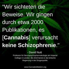 Den Gegnern der Legalisierung gehen langsam die Argumente aus.   Cannabis als Einstiegsdroge stimmt nicht, das Cannabis Schizophrenie verursacht stimmt nicht, auf welche wissenschaftliche Fakten basiert nochmal das Cannabis-Verbot?