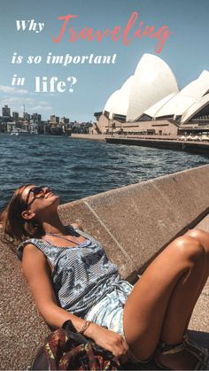 Why traveling is so important in life? - Adventure Catcher