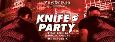 Electric Palms Presents: Knife Party - http://fullofevents.com/hawaii/event/electric-palms-presents-knife-party-3/