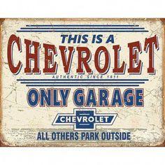 plaque chevrolet only garage since 1911 tole publicitaire diner us garage Garage Signs, Garage Art, Car Signs, Garage Walls, Garage Ideas, Door Ideas, Ford F 250, Cadillac, Garage Dimensions