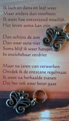 www.troostgeschenk.nl Op onze site vind je geschenken die je iemand kunt geven ter ondersteuning en troost. Je laat de ander weten dat je aan hem of haar denkt en meeleeft. 1 Vlindertje voor jou en 1 voor mij... Wij delen het verdriet