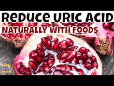 #HealthyLivingTips Want to REDUCE Your HIGH URIC ACID? Add These Fruits to Your... #NaturalCure #Health