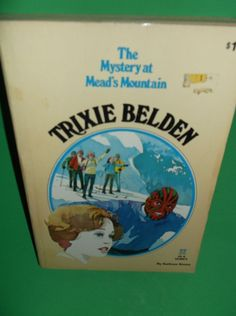 Trixie Belden The Mystery at Mead's Mountain #22 Kathryn Kenny 1978 0307215938