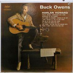 Buck Owens Sings Harlan Howard by Buck Owens Buck Owens, Agree To Disagree, Classic Album Covers, Lps, Rockabilly, Falling In Love, Singing, Believe, Lyrics