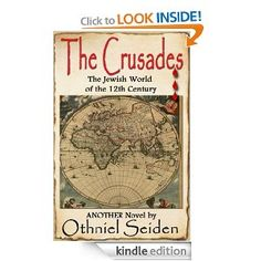 FREE ON KINDLE TODAY THE CRUSADES - The Jewish #World of the 12th Century