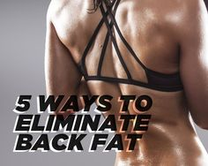 Back fat can be a huge problem, this post gives you 5 great options for eliminating back fat forever.