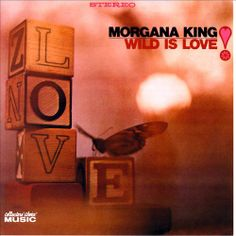 Wild Is Love - Morgana King | Songs, Reviews, Credits, Awards | AllMusic