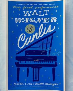 I absolutely love the poster that @dana_tanamachi did for Walt Wagner's last concert at @canlisrestaurant ...a fitting tribute for a great man and a tremendous musician. #canlis #piano #pianomusic #waltwagner #rockposter #showposter #musicposter #rockart