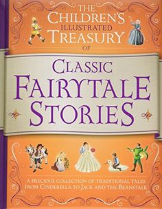 From 6.46:Illustrated Treasury Of Classic Fairytale Stories (children's Illustrated Treasury)   Shopods.com
