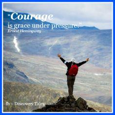 Courage is grace und...