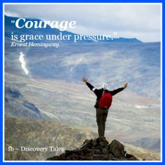 Courage is grace und...