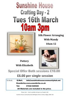 Day 2 learning how to make beautiful silk flower arrangements and learn to work with clay with Elizabeth.  Both classes for £10.00 special price or £6.00 each.  All materials included.