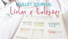 O post de hoje é sobre Bullet Journal e suas listas e coleções. Vim aqui mostrar pra vocês algumas idéias de listas e coloções. É uma infinidade de opções!