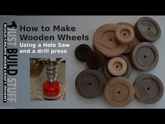 How to Cut Wooden Wheels with a Drill Press and Hole Saw : justbuildstuff.com