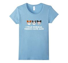crazy cat t shirt - Womens I Was Normal Three Cats Ago T-Shirt - Crazy Cat Lady Shirt Small Baby Blue >>> Find out more about the great product at the image link. (This is an affiliate link) #CrazyCats