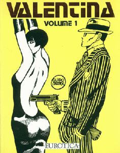 Guido Crepax based his character Valentina on his correspondence with Louise Brooks