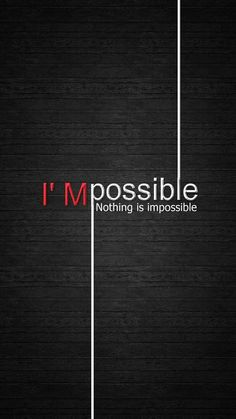 possible - Tap to see more inspirational image quotes & wallpapers! Motivational Quotes Wallpaper, Inspirational Wallpapers, Inspirational Quotes, Swag Quotes, True Quotes, Best Quotes, Words Wallpaper, Phone Wallpaper Quotes, Black Wallpaper