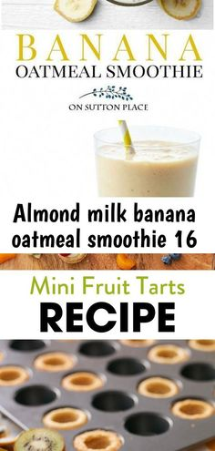 Almond milk banana oatmeal smoothie 16  Make this banana oatmeal smoothie with almond milk for an easy breakfast or snack. Perfect for heal #almond #Banana #milk #Oatmeal #Smoothie Mini Fruit Tarts, Mini Tart, Banana Oatmeal Smoothie, Banana Milk, Tart Filling, Smoothies With Almond Milk, Best Smoothie Recipes, Sugar Cookie Dough, Recipe For Mom