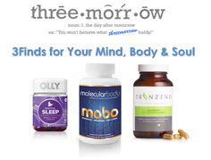 3Finds for Your Mind, Body & Soul | threemorrow