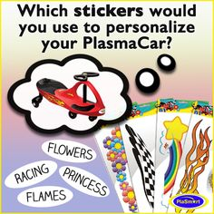 Which stickers would use use to personalize your PlasmaCar?  http://plasmacar.com