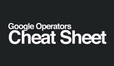 The Ultimate Google Search Cheat Sheet for Website Owners and Marketers