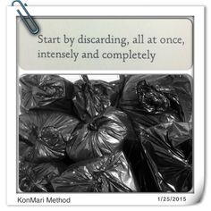 KonMari Method - First, discard.