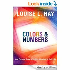 Amazon.com: Colors & Numbers eBook: Louise L. Hay: Kindle Store