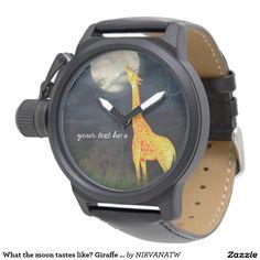 What the moon tastes like? Giraffe and Moon Watch