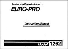 12 best euro pro 1262d sewing machine manual images on pinterest rh pinterest com Euro-Pro Ironing Board Cover 18X57 Euro-Pro Sewing Machine Manual
