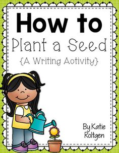 How to Plant a Seed {How-to Writing Freebie!} - This FREE set of how to pages is great for writing the steps to planting a seed! Great to incorporate science, writing, and literacy lessons with your Kindergarten or 1st grade classroom or home school students. Use it with your plant lesson, when you read plant books, or after a lesson to review the steps.