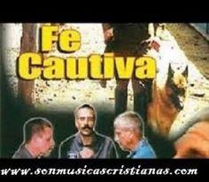 Fe cautiva – Películas Cristianas