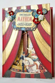 Outside Mayhem Altered Book Graphic 45 Book Of Circus, Circus Art, Circus Theme, Circus Tents, Circus Crafts, Paper Art, Paper Crafts, Diy Crafts, Puzzle Photo