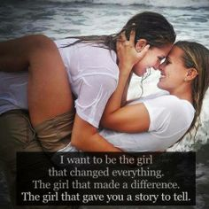 I LOVE being that girl for my soul mate :) I AM that girl for her :)
