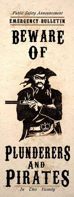 Beware Of Plunderers Pirate Captain