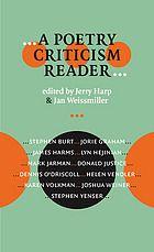 --A poetry criticism reader-- edited by Jerry Harp & Jan Weissmiller.