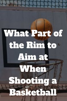 What Part of the Rim to Aim at When Shooting a Basketball Best Picture For Soccer Workouts runn Basketball Shooting Drills, Basketball Practice, Basketball Rules, Basketball Plays, High School Basketball, Best Basketball Shoes, Basketball Skills, Basketball Coach, Basketball Pictures