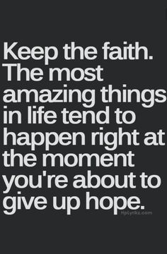 Don't give up hope