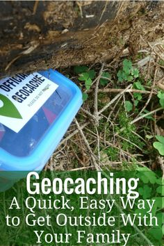 Have you ever been geocaching? Geocaching is a quick, easy way to get outside with your family.