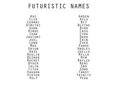 Futuristic Names - Character Names Book Writing Tips, Writing Words, Writing Resources, Writing Help, Writing Prompts, Writing Ideas, Story Prompts, The Words, Name Inspiration