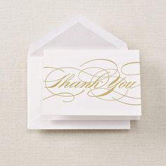 Thank You cards from Crane & Co. at www.hyegraph.com $19.00 for boxed set