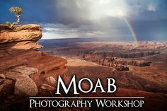 Moab Photo Workshop http://www.fototripper.com/landscape-photography-workshops/