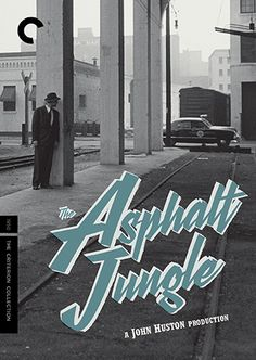 The Asphalt Jungle (1950) - The Criterion Collection