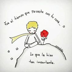 Find images and videos about frases en español, rosa and caricatura on We Heart It - the app to get lost in what you love. Petit Prince Quotes, Book Quotes, Me Quotes, The Little Prince, Lettering, More Than Words, Spanish Quotes, Beautiful Words, Wise Words