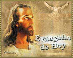 Jesús el Tesoro Escondido: Santo Evangelio 6 de Mayo de 2014