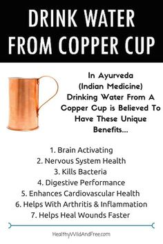 In Ayurveda (Indian Medicine) drinking water from a copper cup offers these unique benefits... http://healthywildandfree.com/drinking-water-from-copper-cup-has-unique-health-benefits/