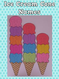 Make cute ice cream cone names the first week- spell out first names in scoops of ice cream! #backtoschool