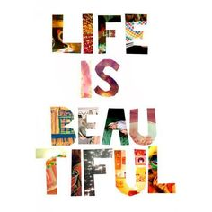 Love life and all things in it!