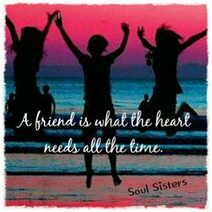 Frienship Quote https://www.facebook.com/pages/Soul-Sisters/292563154227189?fref=ts