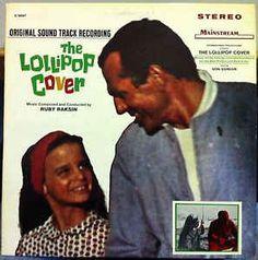 Ruby Raksin - The Lollipop Cover - Original Sound Track Recording: buy LP, Album at Discogs